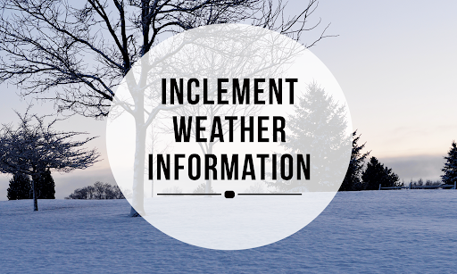 School Closure Information Due to Inclement Weather