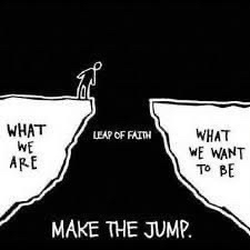 Leap of faith make the jump