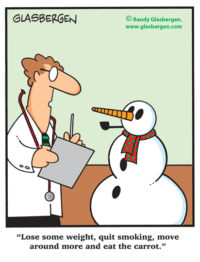 Dr. to snowman start moving more, quit smoking, eat the carrot