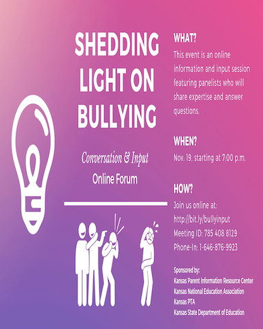 Shedding Light On Bullying, Nov. 19 7 pm, Join online at: http://bit.ly/bullyinput meeting ID: 785 408 8129 phone in 1-6464-876-9923