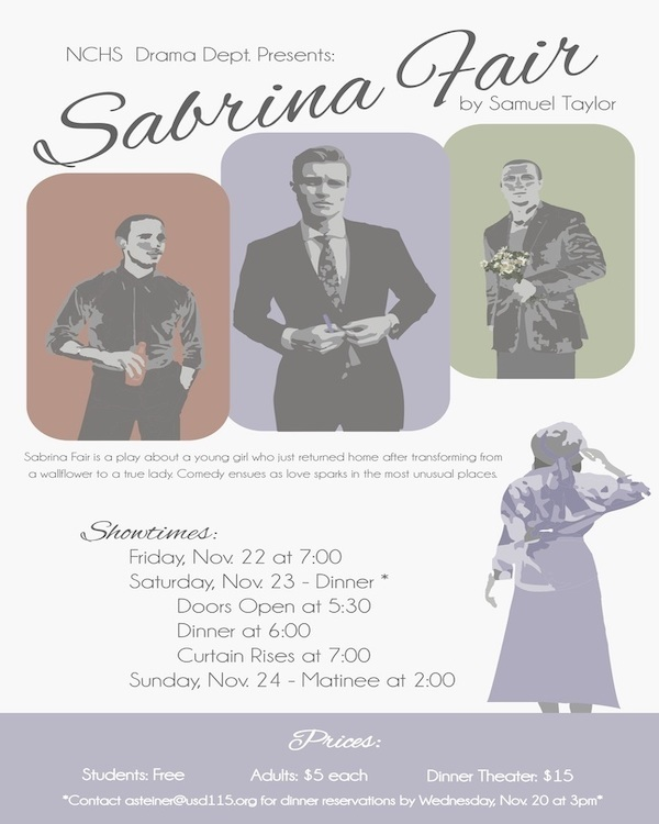 "ATTENTION #NCThunder Community: Due to Friday's Sub-State FB game, the NCHS Fall Play performance date for Friday will be moved to THURSDAY, November 21st at 7PM!  ""Sabrina Fair"" showtimes: Thursday (11/21) @ 7PM, Saturday (11/23) @ 6PM, Sunday (11/24) @ 2PM."