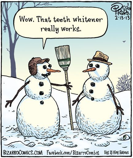 "One snowman (with coal teeth) to another snowman (without coal teeth)""that teeth whitener really works"""